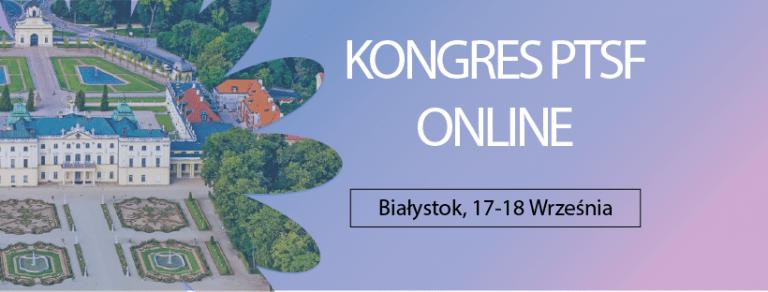 Kongres PTSF – Białystok online
